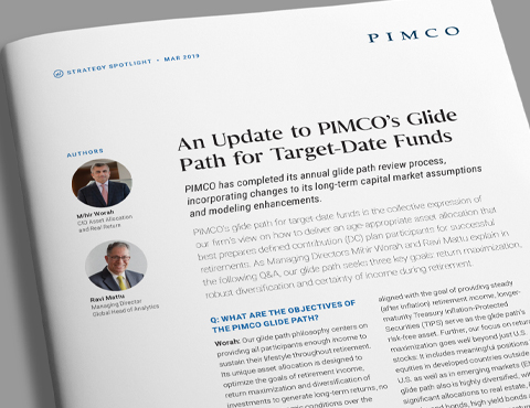 An Update to PIMCO's Glide Path for Target-Date Funds